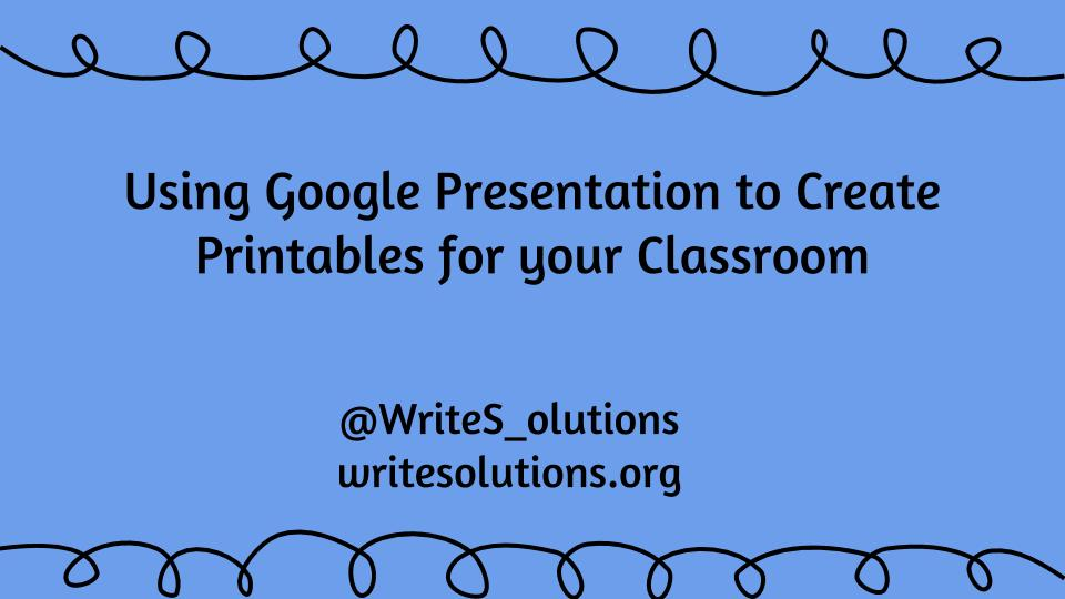 Using Google Presentations for What??
